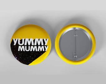 The Yummy Mummy Badge