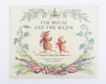 Tim Mouse and The Major, Written and Illustrated by Judy Brook, Vintage Children's Book, 1977