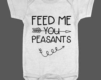 Feed Me You Peasants Onesie
