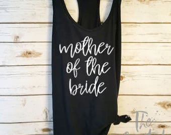 Mother of the Bride Shirt/ Bridesmaids Shirt/ Bachelorette Shirt / Bridal Party Shirt / Wedding Day Shirt / Honeymoon
