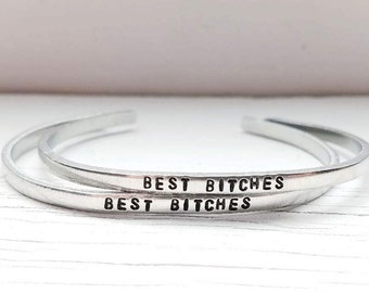 Best Bitches Bracelet or Bracelets, Best Friend Bracelet, Hand Stamped Stacking Cuff