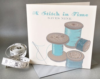 Hand engraved vintage sewing greetings card - a stitch in time saves nine. Blank card. 150mm x 150mm