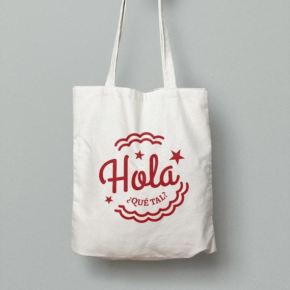 """Spanish Bag """"Hola"""""""