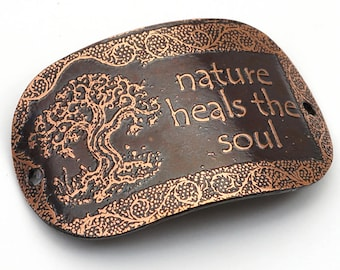 2 hole oval etched copper bracelet component, nature heals the soul, tree, curved link, 2 inches x 1 1/4 inches long