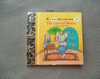 Little Little Golden books , The Colorful Mouse , Little Golden book, 1990's story book , Vintage Little golden book ,Children's book