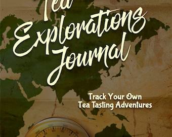 Tea Explorations Journal: Track Your Own Tea Tasting Adventures (paperback)