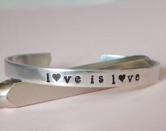Love Is Love Bracelet, Pure Aluminum, Inspirational Gift, Gift Under 20