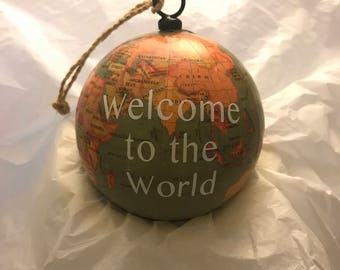 Welcome to the World Baby's First Christmas Globe Ornament - Personalized