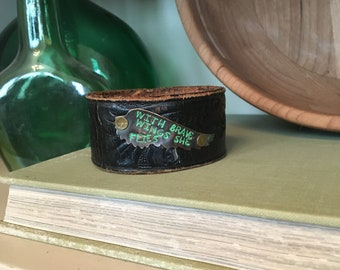 With Brave Wings She Flies - Upcycled Leather Cuff