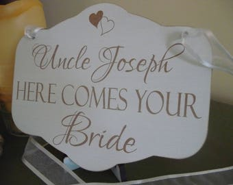 Uncle Here Comes Your Bride Sign, Personalised Wooden Wedding Sign, Custom Wedding  Ceremony Sign, Ring Bearer, Flover Girl, Page Boy