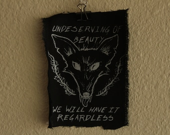 Un/Deserving of Beauty - Screened Punk Patch