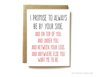 girlfriend, boyfriend, wife or husband sexy funny love or anniversary card,  Always be by your side.