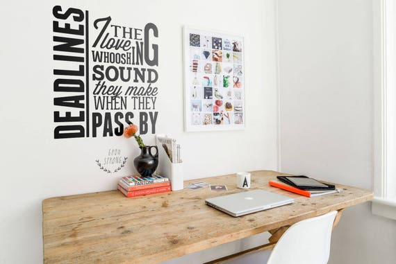 Deadlines, i love the whooshing sound they make when they pass by, Humorous Vinyl Decal for walls - Funny Sticker collection for wall decor