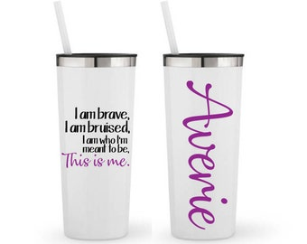 This Is Me, Greatest Showman lyrics- Personalized 22 0z. Roadie Tumbler with Straw & Lid, Stainless Steel