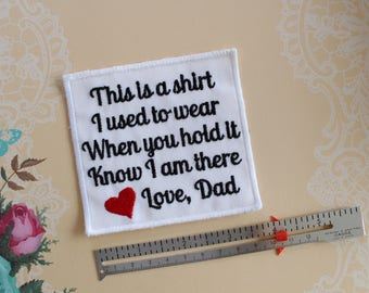 Memory Pillow Applique Patch. Shirt I Used To Wear -Love Dad. Memorial Applique. Patch, Pillow Pocket Patch-MPS2