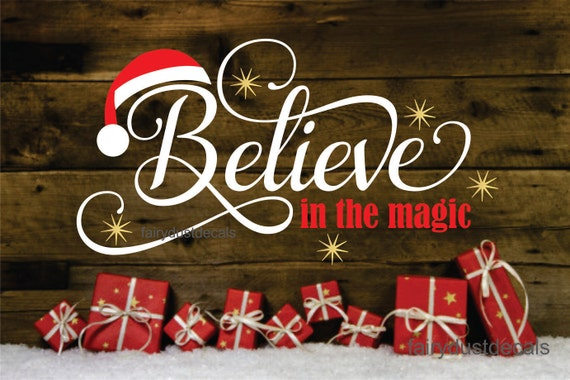 Believe in the magic christmas sign decal m4hsunfo