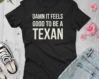 Women's Damn It Feels Good to be a TEXAN Short Sleeve T-Shirt