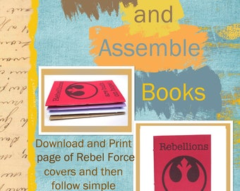 PDF Tutorial for Small Sized Rebel Force Journal / Notebook with Printable Sheet of Rebel Force Journal Covers  INSTANT DOWNLOAD