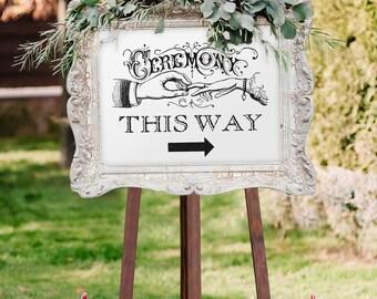 "Vintage Wedding Ceremony Sign with Arrow, ""Ceremony This Way"" (Printable)"
