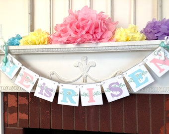 Easter decorations - He is RISEN banner- Easter Garland - Religious Easter Decor