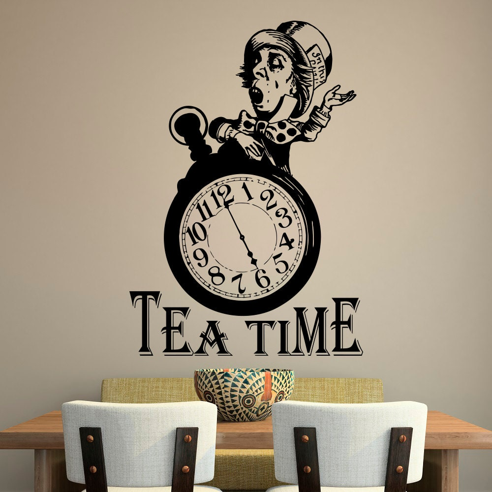 Alice In Wonderland Wall Decal Quote Tea Time Quotes Wall