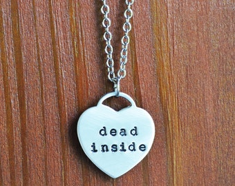 Dead Inside Necklace - Heart Necklace - Funny Necklace - Funny Jewelry - Gifts for People Who Hate People - Introvert Gifts - Under 25