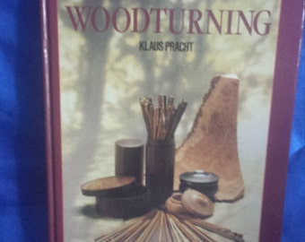 Woodturning Book by Klaus Pracht Hardback.