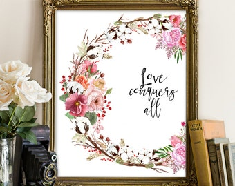 Love conquers all, love quote, love printable, love floral printable, floral printable, Valentine's printable, Valentine decor, Valentine's