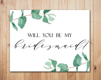 Greenery bridesmaid card Will you be my bridesmaid card Printable bridesmaid proposal card Wedding bridesmaid card Instant Download