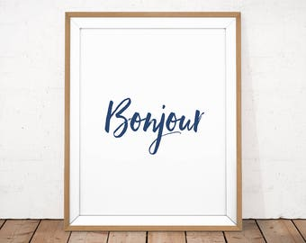 Bonjour print, Navy home decor, Printable quote, French word print, French poster, Hello print, Inspirational print, Typography printable,