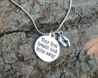 Your First Breath Took Mine Away Necklace, New Mother Gift, Mother's Day Gift, Gift for mom, Newborn Gift, Mom appreciation, Baby Feet