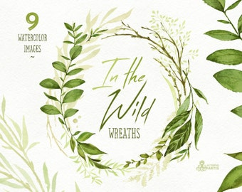 In the Wild. Watercolor floral wreaths, branches, leaves, wedding invitation, suite, greeting card, clipart, green, stickers, planner, itw