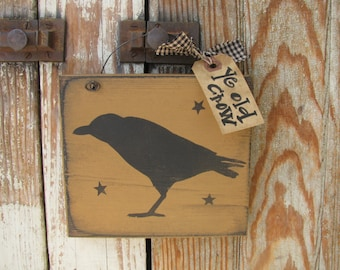Primitive Ye Old Crow and Stars Hand Painted Small Sign GCC5894