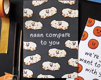 Naan Compare To You