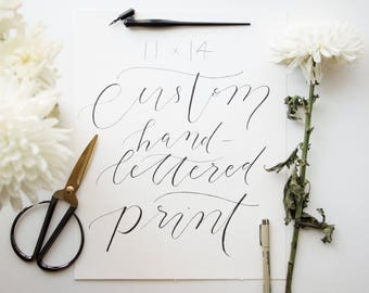 Black Ink // Hand Lettered Custom Print in 5x7, 8x10, 11x14