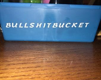 Custom Bins/Bucket