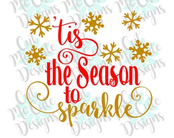 SVG DXF PNG cut file cricut silhouette cameo scrap booking 'Tis The Season To Sparkle