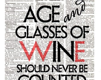 Age and Glasses wine...Dictionary Art Print,Vintage Poster,Digital Decoration Quotes ,Gift ideas,Wall room Office decor,Quotes,Home & Living
