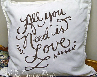 All You Need Is Love Hand Painted Pillow