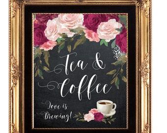 tea and coffee sign, printable tea coffee sign, digital tea coffee sign, bridal shower sign, chalkboard tea and coffee sign,8 x 10,YOU PRINT