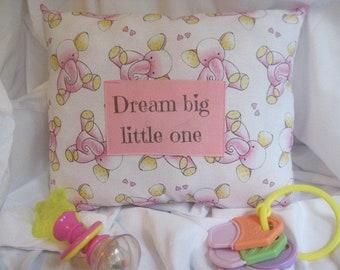 Dream Big little One Pillow - Elephant nursery pillow - nursery bedding - baby shower gift - baby pillow - first baby pillow