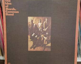The Ides Of March Common Bond Warner Bros Records WS1896 Psych Rock LP