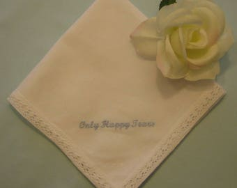 Six Wedding Handkerchief, Only Happy Tears, Wedding Favors, Bridesmaid Favors, 199x