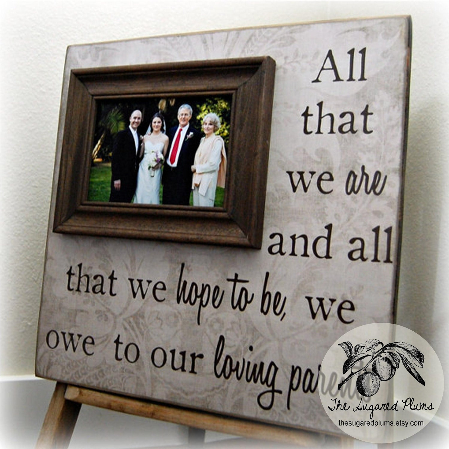 Parents Thank You Wedding Gift: All That We Are All That We Hope To Be Thank You Gift For