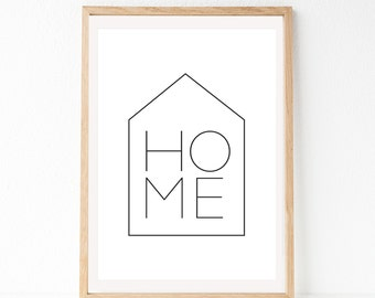 Home Print, Home Poster, Typography Print, Black And White Prints, Minimalist Art Print, Modern Prints, Modern Printable Art, Typography Art
