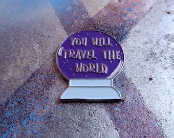 "Travel Crystal Ball Enamel Pin ""You Will Travel The World"" Badge Brooch Wanderlust"