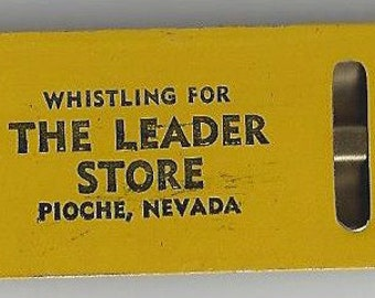 Whistling for The Leader Store Pioche Nevada Vintage Tin Whistle, 1940s