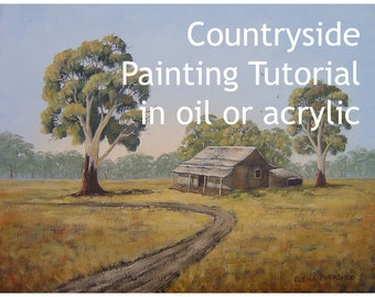 Countryside painting tutorial in oil or acrylic, how to a paint a landscape, painting instructions, homestead in the countryside, bush