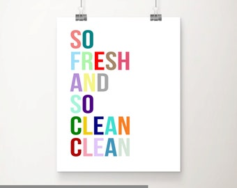 So Fresh and So Clean Clean Printable Wall Art, Kids Bathroom Nursery Printable, Multicolor Printable, Nursery Decor, Kids Digital Wall Art