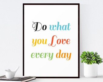 Inspirational Quote, Do What You Love, Office Decor, Typography Poster, Office Art, Typographic Print